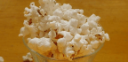 Food Science Tricks to Make the Perfect Popcorn