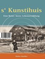 s'Kunschtihuis