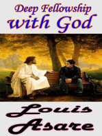Deep Fellowship With God