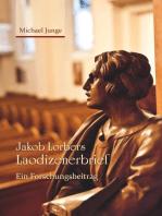 Jakob Lorbers Laodizenerbrief
