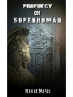 Prophecy on Superhuman