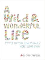 A Wild & Wonderful Life