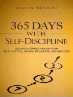 365 Days With Self-Discipline: 365 Life-Altering Thoughts on Self-Control, Mental Resilience, and Success: Simple Self-Discipline, #5