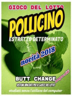 Gioco del Lotto; POLLICINO, estratto determinato di Butt Change by Mat Marlin [ Mat Marlin]