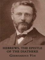 Hebrews, the Epistle of the Diatheke