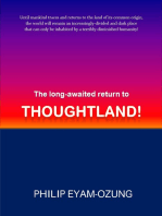 The Long-awaited Return to THOUGHTLAND!