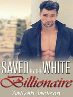 Saved By The White Billionaire
