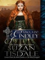 A Moça do Findley - Livro Dois da Série Sobre o Clã MacDougall