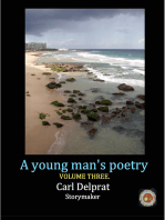 A Young Man's Poetry Volume 3.