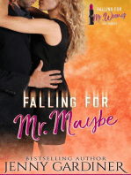 Falling for Mr. Maybe
