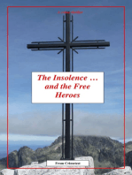 The Insolence and The Free-Heroes