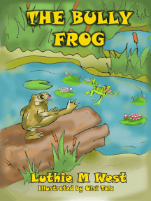 The Bully Frog