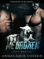Love Me Broken