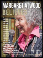 Margaret Atwood Believes - Margaret Atwood Quotes And Believes