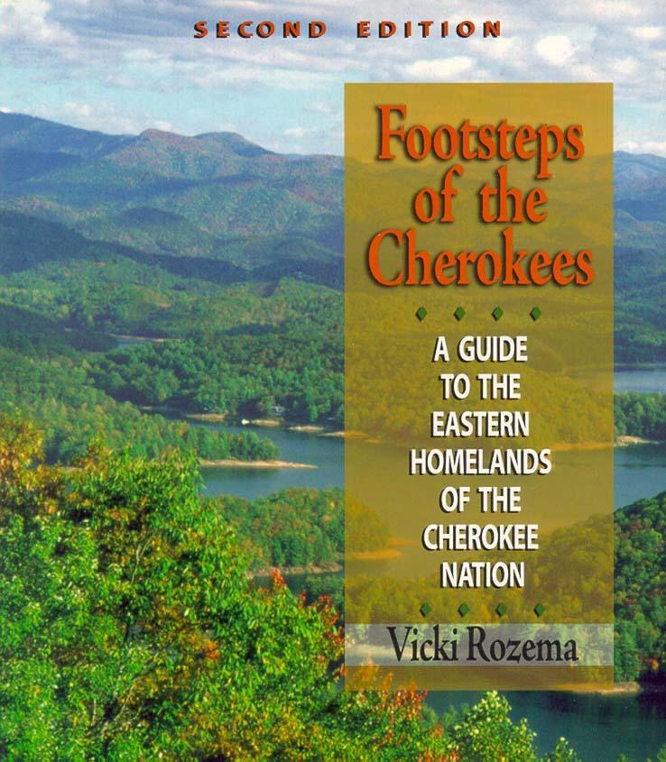 Footsteps of the Cherokees by Vicki Rozema - Book - Read Online