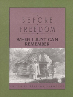 Before Freedom, When I Just Can Remember