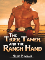 The Tiger Tamer and the Ranch Hand