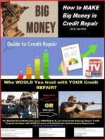 How to MAKE Big Money in Credit Repair