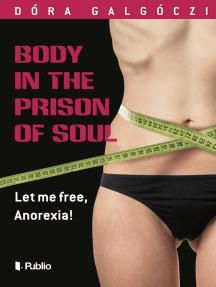Body in the Prison of Soul