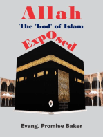 Allah, The 'God' of Islam, Exposed