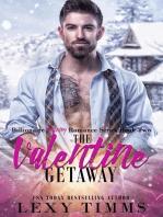The Valentine Getaway