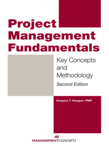 Project Management Fundamentals: Key Concepts and Methodology