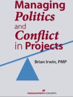 Managing Politics and Conflict in Projects