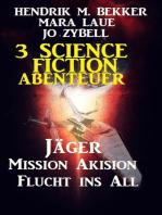 3 Science Fiction Abenteuer