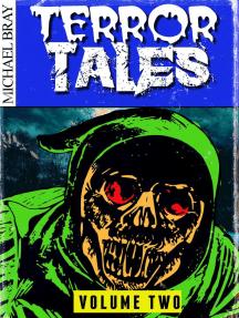 Terror Tales: Volume Two: Terror Tales, #2