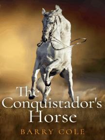 The Conquistador's Horse