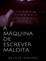 A máquina de escrever maldita
