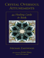 Crystal Oversoul Attunements: 44 Healing Cards and Book