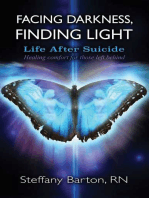 Facing Darkness, Finding Light