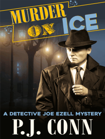 Murder On Ice (A Detective Joe Ezell Mystery, Book 3): Private Investigator Cozy Mystery