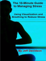 Using Visualization and Breathing to Reduce Stress