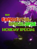 The Exponential Apocalypse Holiday Special