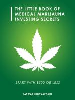 The Little Book of Medical Marijuana Investing Secrets