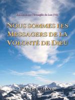 Sermons Sur L'Evangile De Luc ( VI ) - Nous Sommes Les Messagers De La Volonté De Dieu