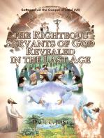 Sermons on the Gospel of Luke (VII ) - The Righteous Servants Of God Reveled In The Last Age
