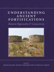 Understanding Ancient Fortifications: Between Regionality and Connectivity