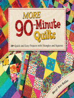 More 90-Minute Quilts