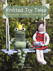 Knitted Toy Tales: Irresistible Characters for All Ages
