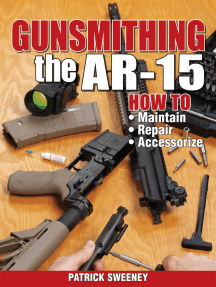 Gunsmithing the AR-15, Vol. 1: How to Maintain, Repair, and Accessorize