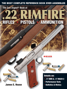The Gun Digest Book of .22 Rimfire: Rifles·Pistols·Ammunition