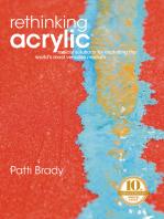 Rethinking Acrylic