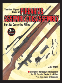 The Gun Digest Book of Firearms Assembly/Disassembly Part IV - Centerfire Rifles
