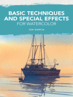 Basic Techniques and Special Effects for Watercolor