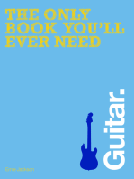 The Only Book You'll Ever Need - Guitar