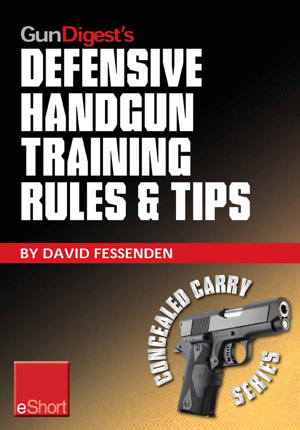 Gun Digests Concealed Carry Preparation & Aftermath eShort