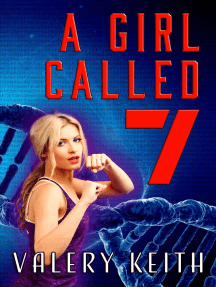 A Girl Called Seven: The Sentinel Series, #3